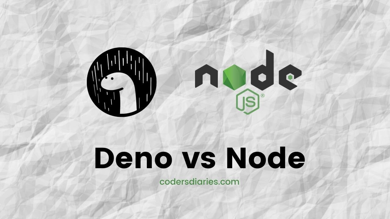 DenoJS vs NodeJS | Which one is better for web development in 2021