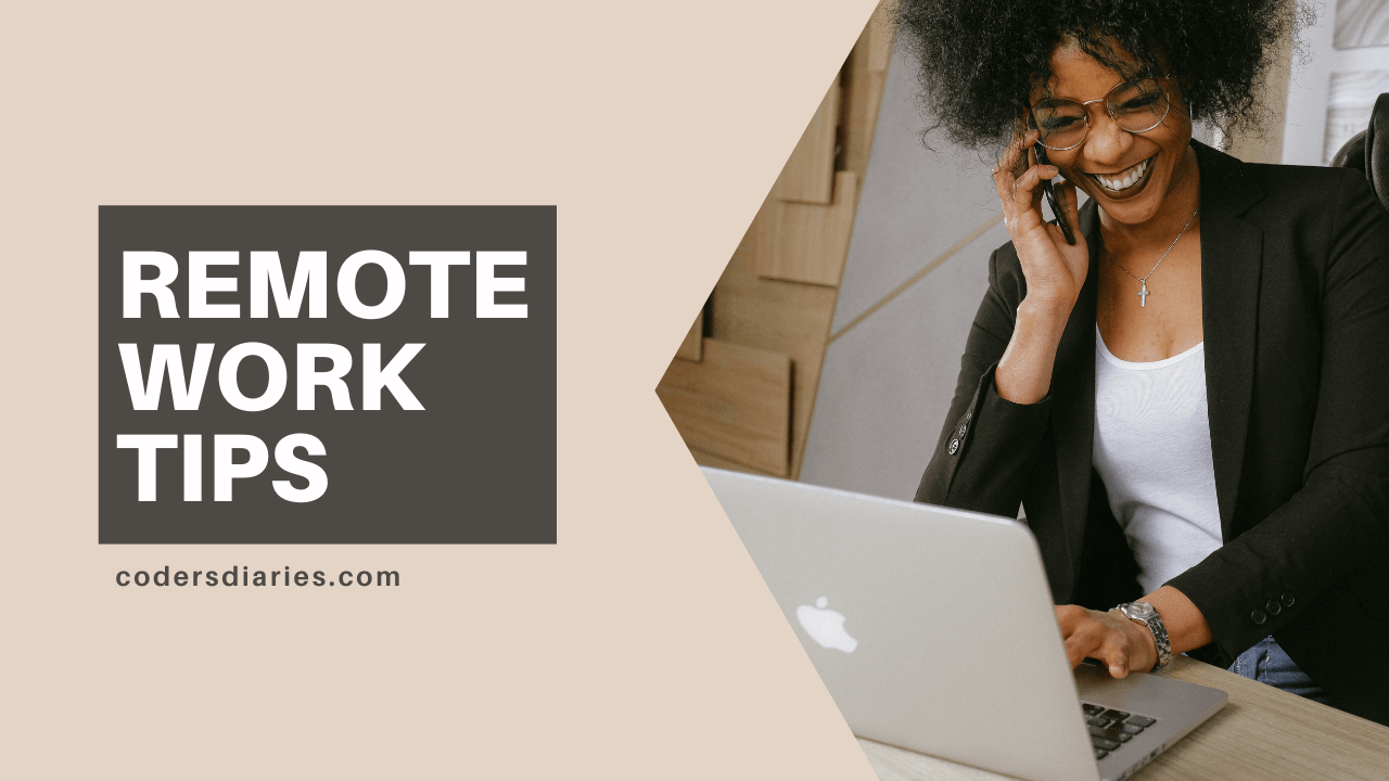 Most essential remote work tips 2021